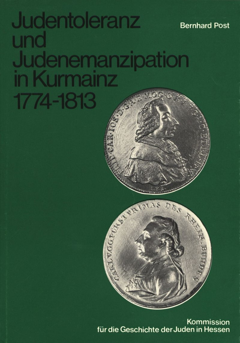 Judentoleranz und Judenemanzipation in Kurmainz 1774–1813